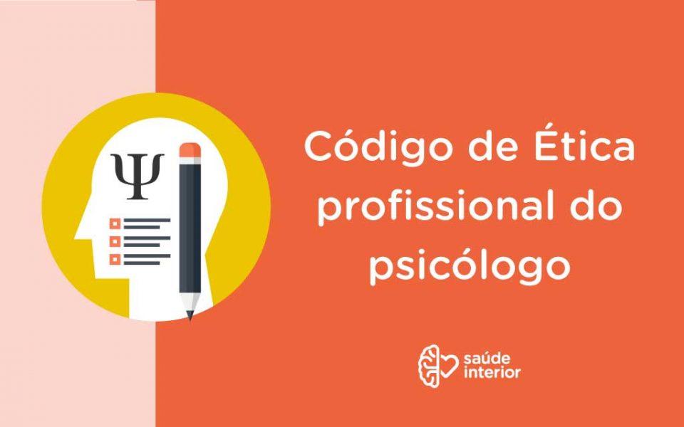 Código de Ética do Psicólogo